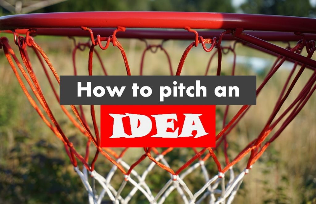 how to pitch an idea